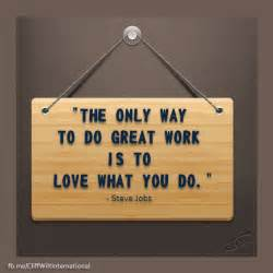 What Do Great Work Is to Love You