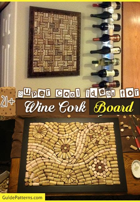 super cool ideas  wine cork board guide patterns