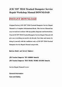 Jcb Td7 Td10 Tracked Dumpster Service Repair Workshop