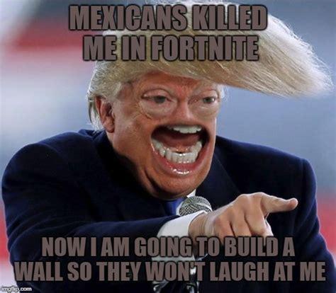 Trump Wall Fortnite Meme 0 V Bucks