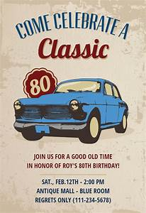 Free Printable Housewarming Invitations Cards Car Classic 80th Birthday Birthday Invitation Template