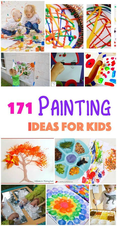 171 Painting Ideas  Techniques And Projects For Kids