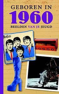 bolcom Geboren in 1960, K Groeneveld 9789460540165