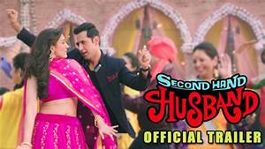 Second Hand Husband   Official Trailer   Gippy Grewal ...