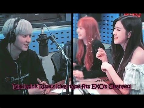 blackpink roses ideal type fits exos chanyeol youtube
