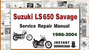 Download Suzuki Ls650 Savage Service Repair Manual 1986-2004 Pdf