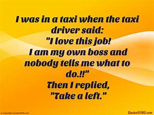I was in a taxi... Taxi Driver Love Quotes
