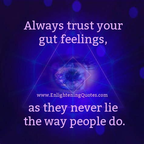 Always Trust Your Gut Instinct Quotes