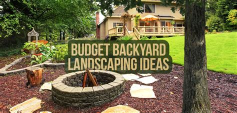 Cheap Backyard Ideas For by 10 Ideas For Backyard Landscaping On A Budget Budget