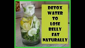 Detox Water To Lose Belly Fat Naturally