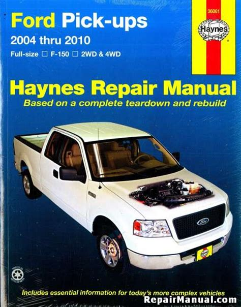 free online auto service manuals 2010 ford e 2004 2010 ford full size f 150 pickups 2wd 4wd repair manual