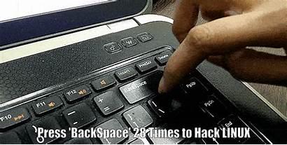 Linux Hack Password Computer Backspace Times Pressing