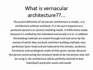 Vernacular arch... Architecture Definition