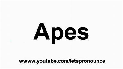 Apes Pronounce