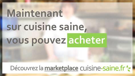 cuisine bio saine cuisine saine marketplace bio achetez vendez