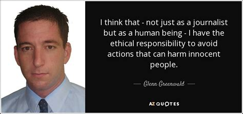 90 QUOTES BY GLENN GREENWALD [PAGE - 2] | A-Z Quotes
