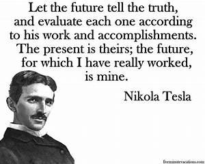 Nikola Tesla Quotes Future. QuotesGram