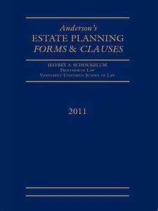 estate planning forms and clauses by jeffrey a schoenblum With cost for estate planning documents