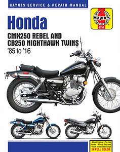 Honda Cmx250 Rebel  U0026 Cb250 Nighthawk Twins  1985