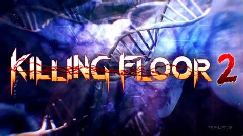 killing floor 2 ost killing floor 2 ost demonic hunter collapsing instrumental youtube