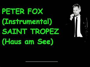 Peter Fox Das Haus Am See : peter fox instrumental saint tropez haus am see youtube ~ Markanthonyermac.com Haus und Dekorationen