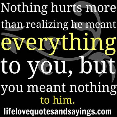 Hurt Quotes Him Sayings Words Hurts Hurting