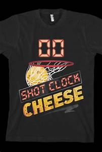 Shot Clock Cheese Tee T-Shirt - Chris Smoove T-Shirts ...