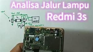 Analisa Jalur Lampu Xiaomi Redmi 3  3s  3 Pro