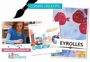 Loisirs Créatifs Enfants : labo cr atif pour les enfants id es enfants ~ Melissatoandfro.com Idées de Décoration