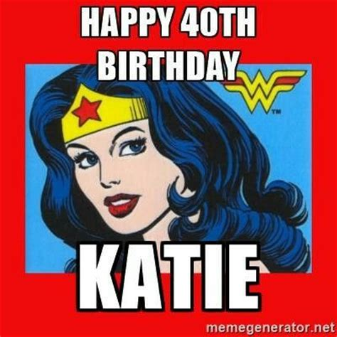 Happy 40th Birthday Meme - 25 best ideas about happy birthday meme generator on pinterest birthday meme generator happy