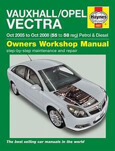 Haynes Manual 4887 Vauxhall Vectra Petrol  U0026 Diesel 05 To 08
