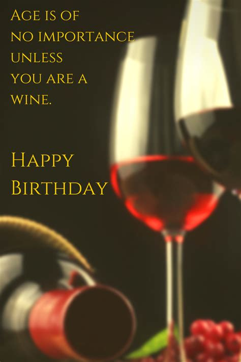 wine birthday the only 101 birthday wishes you might need happy