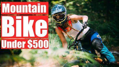 Best Mountain Bikes Under 500$