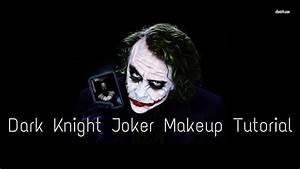 The Joker Heath Ledger Dark Knight Version Makeup Tutorial ...
