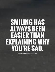 Why Be Sad Quotes QuotesGram