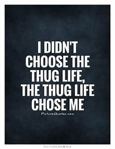 Thug Quotes | Thug Sayings | Thug Picture Quotes