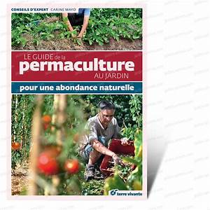 Acheter De La Terre : acheter le guide de la permaculture au jardin livre ~ Dailycaller-alerts.com Idées de Décoration