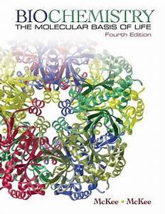 Biochemistry The Molecular Basis Of Life Textbooks