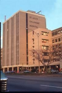St. Louis Children's Hospital - 1979 | Historical Hospital ...