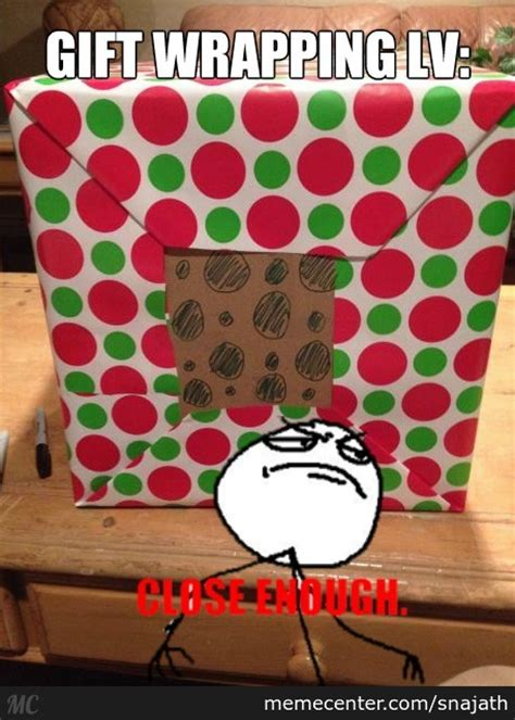 Wrapping Presents Meme - you can never be as good as him by snajath meme center