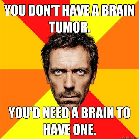 Tumor Meme - tumor meme 28 images visits webmd com diagnoses self