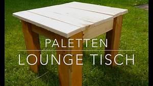 Tisch Aus Paletten : diy paletten lounge tisch selbst gemacht youtube ~ Yasmunasinghe.com Haus und Dekorationen