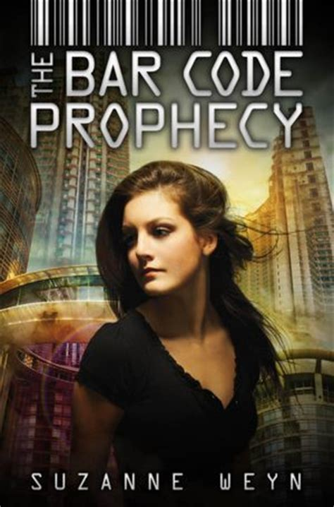 bar code prophecy bar code   suzanne weyn reviews discussion bookclubs lists