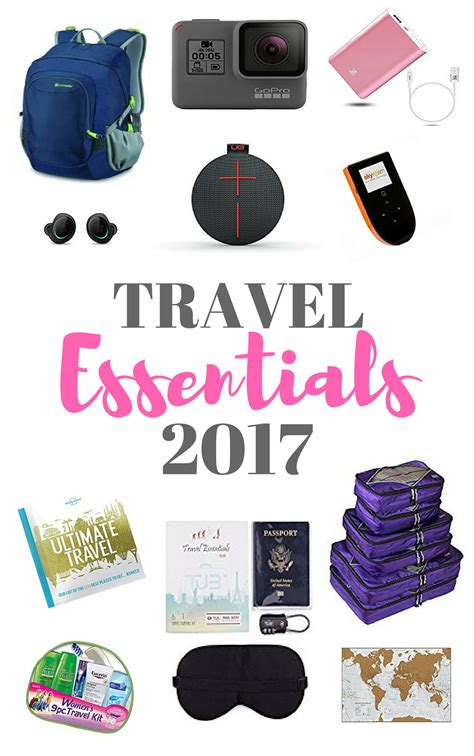 essentials travel items for 2017 travel