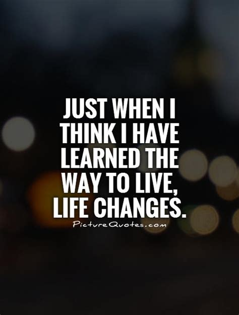 learned     life