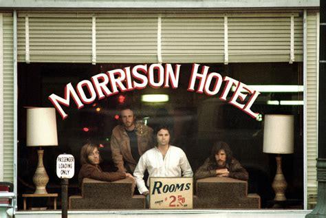 the door los angeles the doors morrison hotel album cover location popspots