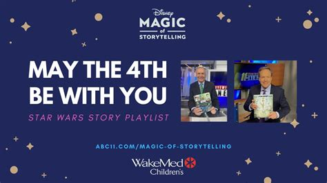 May the 4th Be With You, Magic of Storytelling Star Wars ...