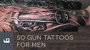 50 Gun Tattoos For Men - YouTube