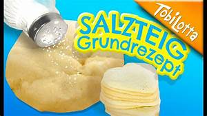 Salzteig Selber Machen : salzteig selber machen salzteig rezept knete diy salt dough diy tobilottarium basics45 ~ Udekor.club Haus und Dekorationen