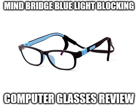 glasses that filter out blue light mind bridge blue light blocking computer glasses review